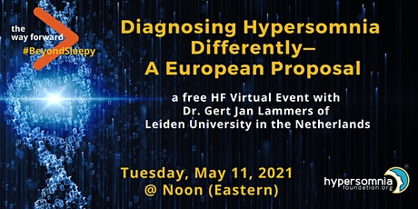 Diagnosing Hypersomnia Differently—A European Proposal tickets