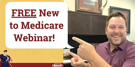 New To Medicare: Free Medicare 101 Webinar bilhetes