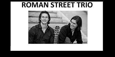 Jazz al Fresco  w/The  Roman Street Trio tickets