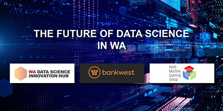 The Future Of Data Science in WA tickets