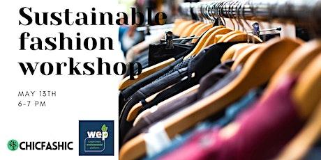 Sustainable Fashion Workshop tickets