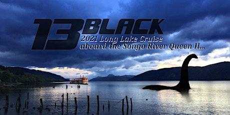 13BLACK Rocks the Lake 2021 Part II tickets