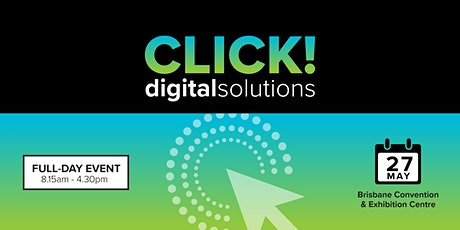 CLICK! Digital Solutions - Brisbane tickets
