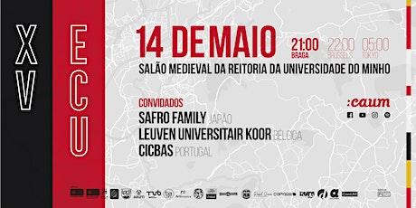 XV Encontro de Coros Universitários bilhetes