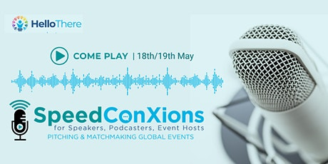 Speed ConXions for Speakers, Podcasters & Event Hosts tickets