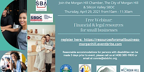 Financial & Legal Resources for Small Businesses - Morgan Hill tickets