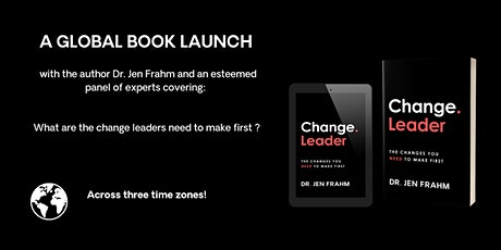 Change. Leader - the  Global Book Launch! tickets