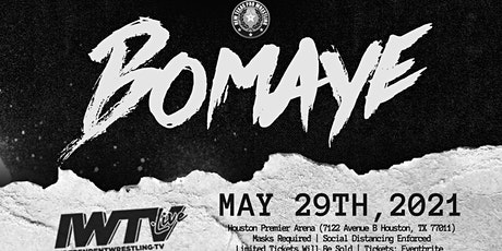 "New Texas Pro Wrestling Presents: ""Bomaye"" tickets"