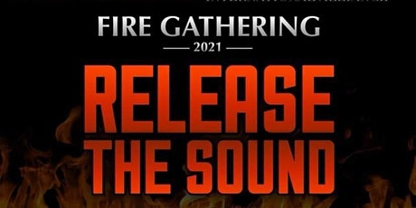 Fire Gathering 2021 tickets