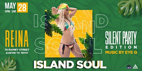 ISLAND SOUL SILENT PARTY tickets