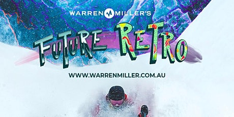 Warren Miller Future Retro Discount - Sydney East tickets