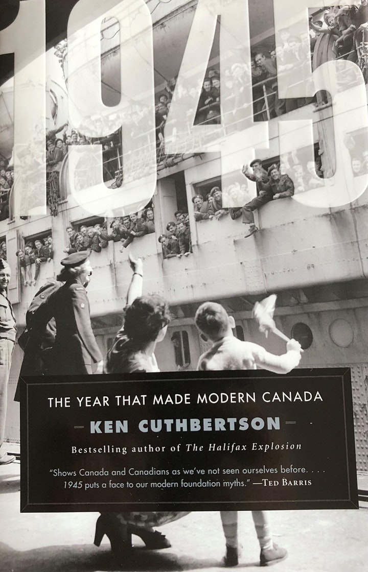 AC Speaker Series Presents 1945: The Year That Made Modern Canada image