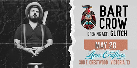 Bart Crow at Aero Crafters tickets