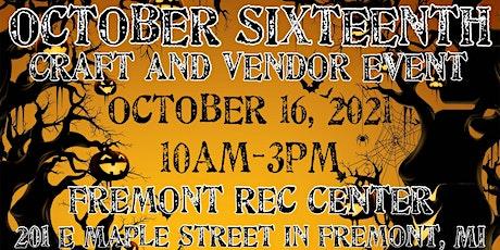 October Sixteenth Craft and Vendor Event tickets