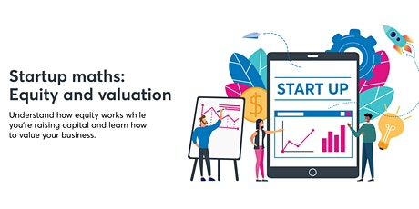 Startup Maths: Equity and Valuations [COM MEL 20May] tickets