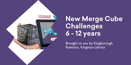 Try out NEW!! Merge Cubes Challenges (6 - 12 yrs) with Kingborough Robotics tickets
