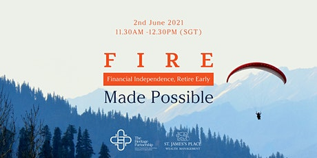 FIRE (Financial Independence, Retire Early) Made Possible tickets