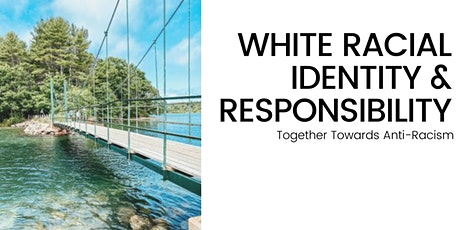 White Racial Identity & Responsibility Workshop entradas