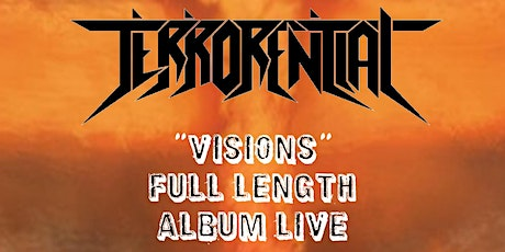 "Terrorential ""VISIONS"" Live  + Thrash Bandicoot + Scholars of Sin + Gosika tickets"