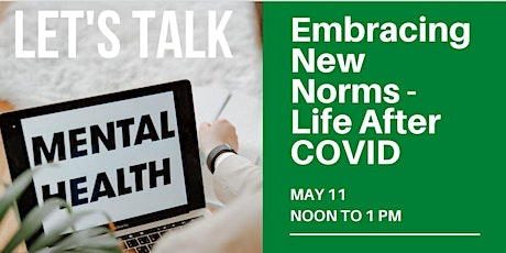 Real Talk: Embracing New Norms - Life After COVID-19 tickets