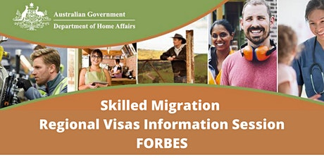 Skilled Migration  Regional Visas Information Session FORBES tickets