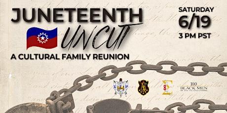 Juneteenth Uncut:  A Cultural Family Reunion biglietti