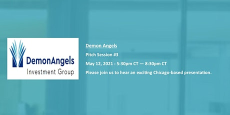 Demon Angels Investment Group - Pitch Session #3 tickets