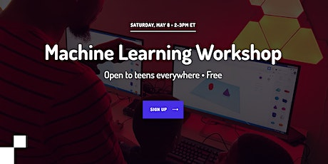 Intro to Machine Learning Workshop for Teens tickets
