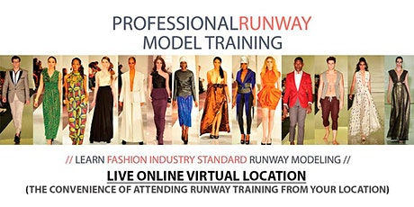 Professional Model Runway Training With Live-Virtual In Person Trainer tickets