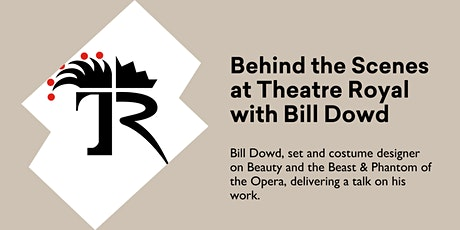Behind the Scenes at Theatre Royal with Bill Dowd @ Kingston Library tickets