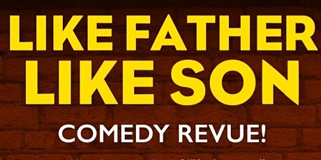 Like Father, Like Son Comedy Revue - Hollywood tickets