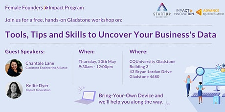 Female Founders Gladstone - Learn How To Uncover Your Business's Data tickets