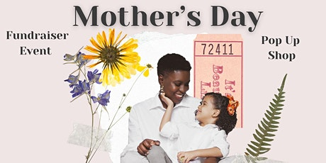 Mother's Day Pop Up Shop Event tickets
