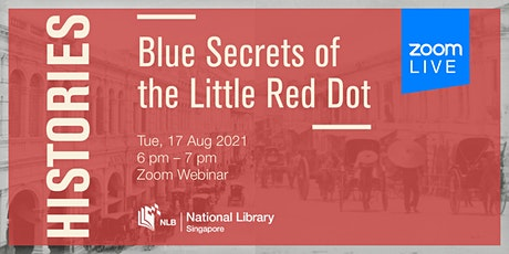 Histories: Blue Secrets of the Little Red Dot tickets