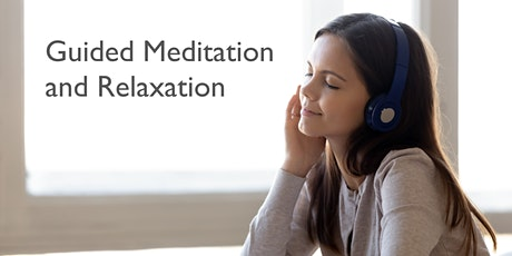 Guided Meditation and Relaxation tickets