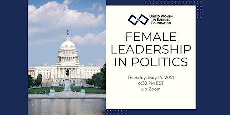 UWIB Presents: Female Leadership in Politics tickets