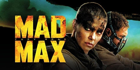 Dinner & Outdoor Movie: Mad Max: Fury Road @7PM tickets