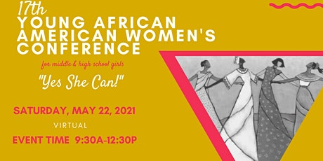 2021 Young African American Women's Conference (YAAWC) - Yes She Can tickets