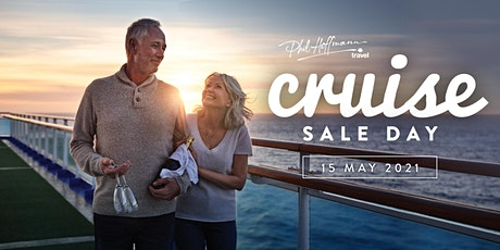 Cruise Sale Day - 15th May 2021, PHT Glenelg tickets