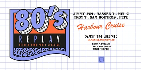 Glass Island pre. 80s REPLAY - Saturday 19th June 2021 tickets