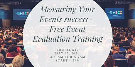 Measuring Your Events Success –  Free Event Evaluation Training tickets