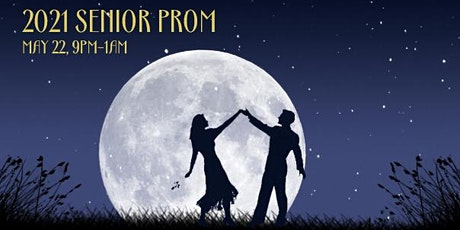 2021 Senior Prom - Fly Me To The Moon tickets