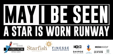 A Star Is Worn Runway Party  | May I Be Seen tickets