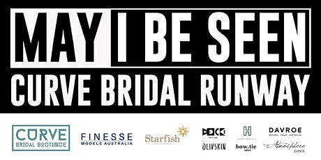 Curves Bridal Boutique Runway | May I Be Seen tickets