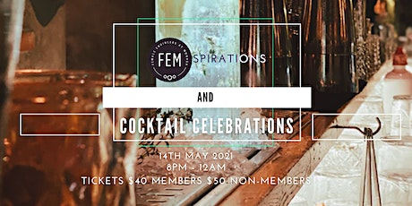 FEMspirations and Cocktail Celebrations tickets