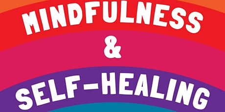 Pride Month: Mindfulness for Self Healing Workshop tickets
