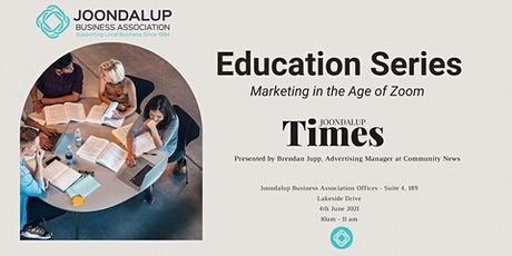 Education Series  - Marketing In the Age of Zoom tickets
