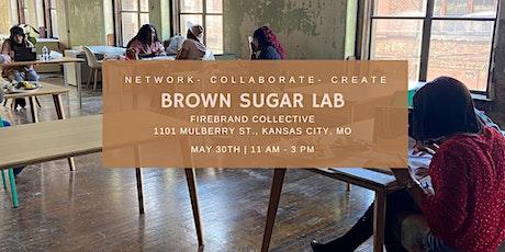 Brown Sugar Lab: Network. Collaborate. Create. tickets