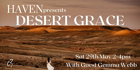 Desert Grace - Presented by Haven with guest speaker Gemma Webb tickets