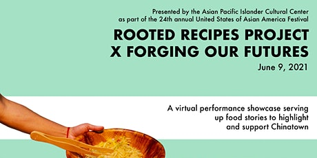 Rooted Recipes Project x Forging Our Futures tickets